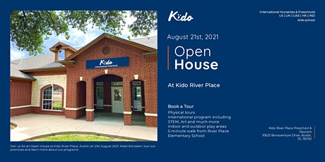 Open House - Kido River Place, Austin -  August 21st, 2021 tickets