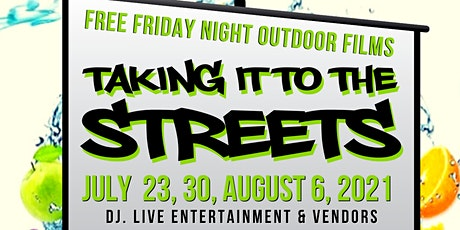 Taking It To The Streets: Free Friday Night Outdoor Films tickets