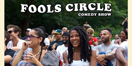Fools Circle Comedy Show @ Prospect Park tickets