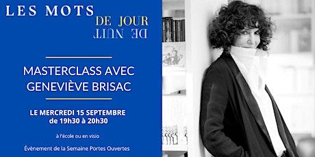 Masterclass sur l'écriture avec Geneviève Brisac billets