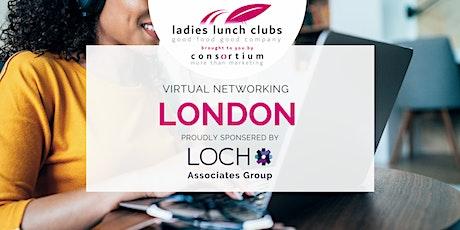 Virtual London Ladies Lunch Club - 25th August 2021 tickets