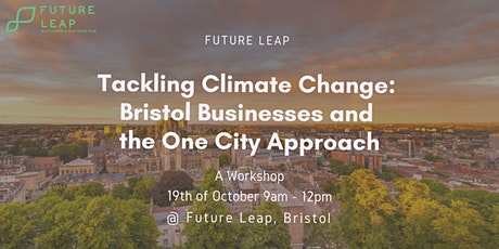 Tackling Climate Change: Bristol Businesses and the One City Approach tickets
