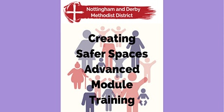 N&D Methodist District Advanced Module Safeguarding Training Face to Face tickets