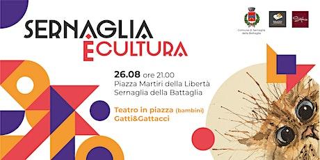 Teatro in Piazza (bambini) | Gatti&Gattacci biglietti