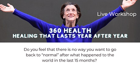 360 Health-- Healing That Lasts Year After Year tickets