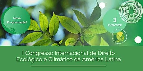 I Congresso Internacional de Direito Ecológico e Climático ingressos