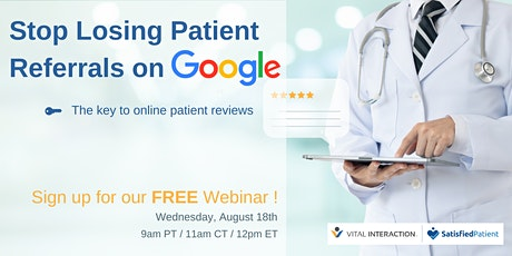 Stop losing patient referrals on Google: The key to online patient reviews tickets
