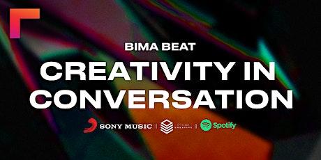 BIMA Beat | Creativity in Conversation tickets