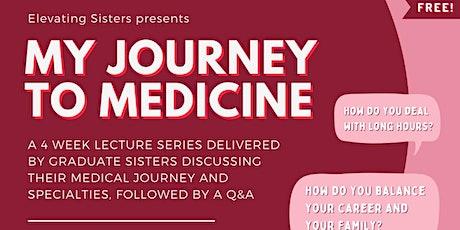 My Journey to Medicine tickets