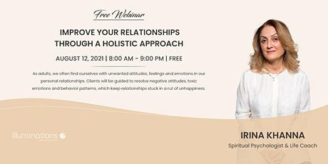 Free Webinar: Improve Your Relationships Through A Holistic Approach tickets