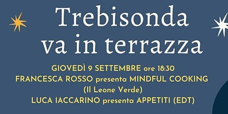 Luca Iaccarino e Francesca Rosso, APPETITI e MINDFUL COOKING biglietti