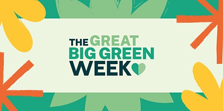 Local Linkup: Great Big Green Week in the SOUTH tickets