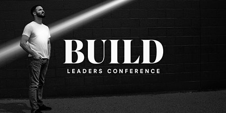 Build Leaders Conference tickets