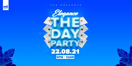 VVE PRESENTS ELEGANCE: THE DAY PARTY tickets