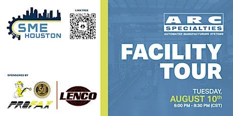 SME HOUSTON: ARC Specialties Facility Tour tickets