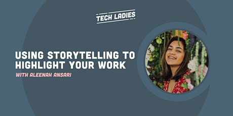 *Webinar* Using Storytelling to Highlight Your Work tickets
