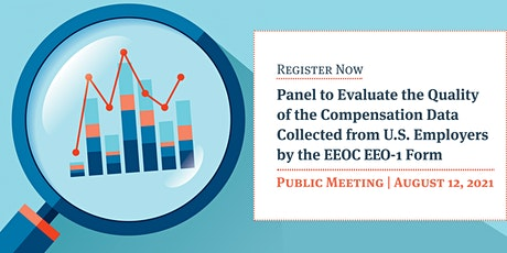 Evaluating Compensation Data Collected by the EEOC Seventh Open Meeting tickets