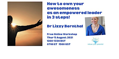 How to own your awesomeness as an empowered confident leader in 3 steps tickets