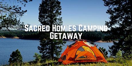 Sacred Homies Camping Getaway tickets
