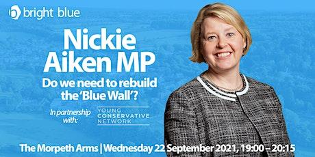 Drink Tank with Nickie Aiken MP tickets