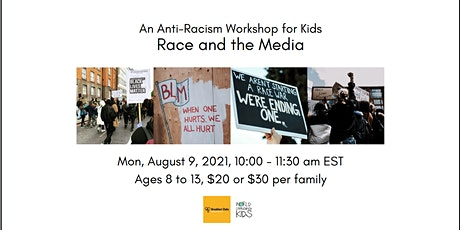 Race and the Media – An Anti-Racism Workshop for Kids tickets