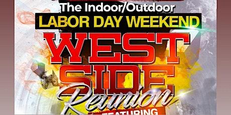 The Indoor/Outdoor Labor Day Weekend Westside Reunion tickets