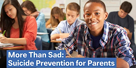 St. Mary's County More than Sad : Suicide Prevention for Parents tickets