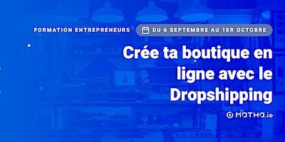 [FORMATION] Shopify : créez une boutique en ligne rentable (septembre)