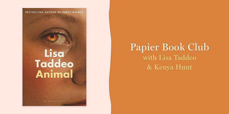Papier Book Club with Lisa Taddeo Author of Animal