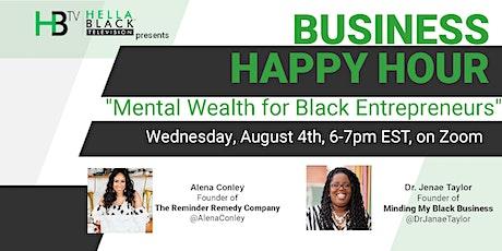 HellaBlack: Mental Wealth For Black Entrepreneurs tickets
