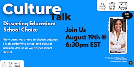 Culture Talk | Dissecting Education: School Choice | tickets