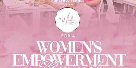A Whole Woman -  Women's Empowerment Brunch tickets