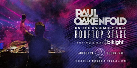 Paul Oakenfold on the Rooftop at Assembly Hall! tickets