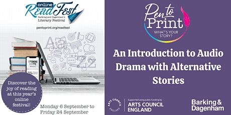 ReadFest: An Introduction to Audio Drama with Alternative Stories tickets