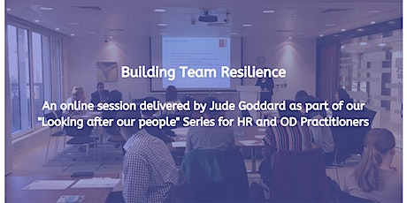 Building Team Resilience tickets