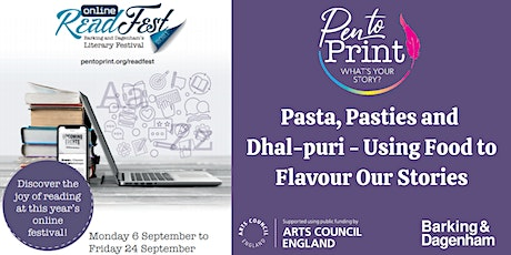 ReadFest: Pasta, Pasties and Dhal-puri - Using Food to Flavour Our Stories tickets