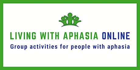 Voices of Hope for Aphasia - Week of August 2nd Online Sessions tickets