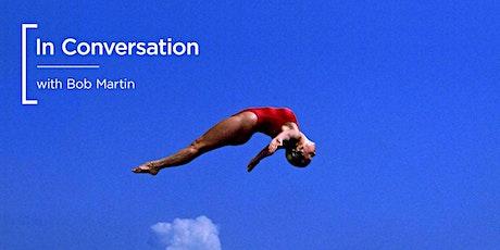 In Conversation | with Bob Martin & Sony ingressos