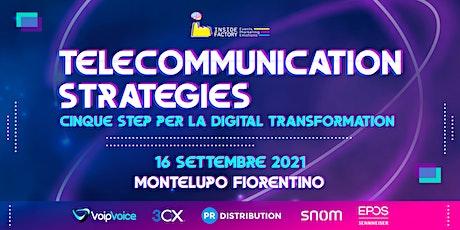 Telecommunication Strategies |Montelupo Fiorentino biglietti
