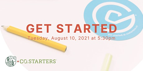 Get Started - A CO.STARTERS Workshop to Help Launch Your Business - Virtual tickets