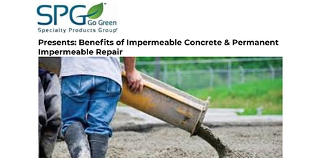 Benefits of Impermeable Concrete & Permanent Impermeable Repair tickets