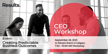 Creating Predictable Business Outcomes - Calgary Application tickets