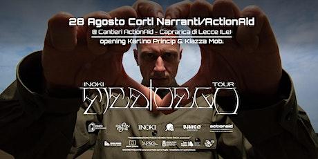 Inoki - Medioego Tour // Corti Narranti/ActionAid  // Caprarica di Lecce biglietti