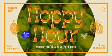 Hoppy Hour: Middle Tap(d) at Blue Note Park tickets