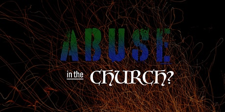 Abuse in the Church? tickets