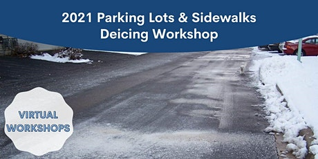 2021 Virtual Deicing Workshop - Parking Lots and Sidewalks Oct 7th tickets