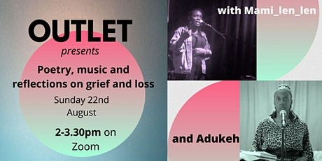 Outlet Presents - Poetry, Music and Reflections tickets