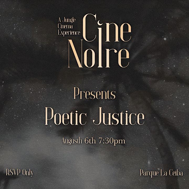Cine Noire Presents • Poetic Justice • A Jungle Cinema Experience • image