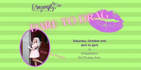 Dare to Drag tickets