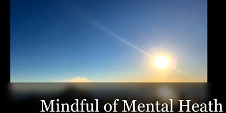 Mindful of Mental Health tickets